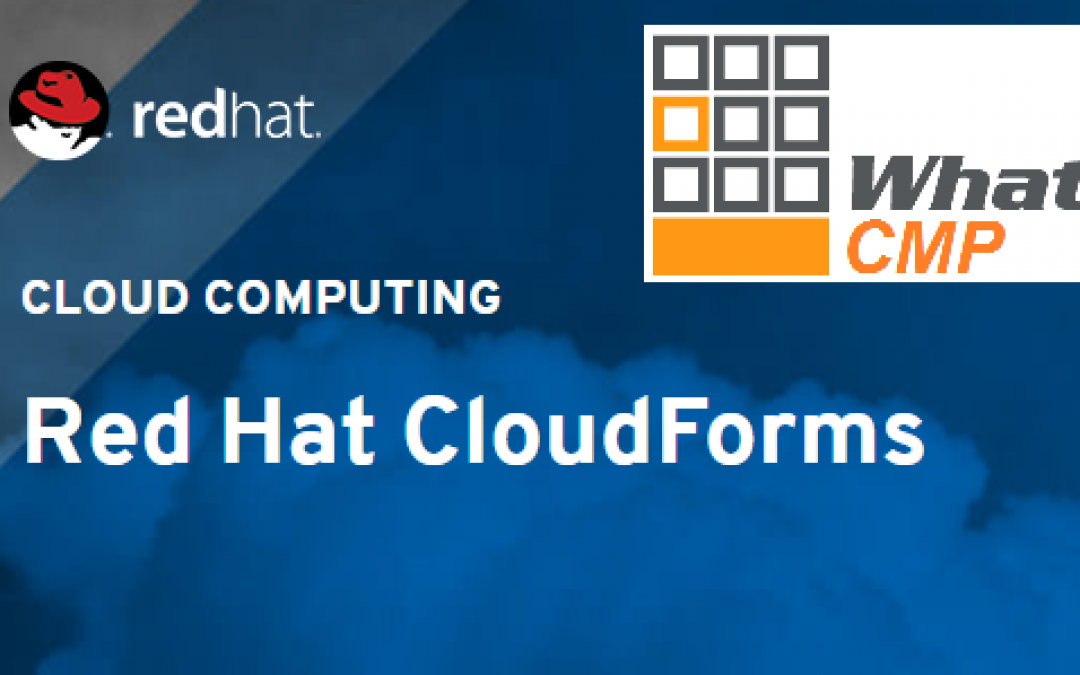 Red Hat CloudForms – Powerful Cloud Automation (Not Just for Developers)